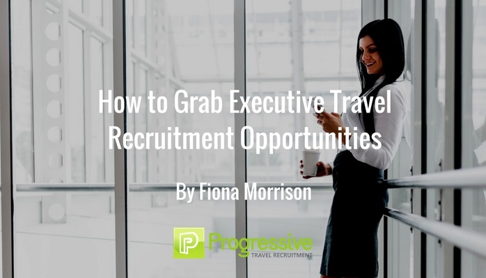 Executive Travel Recruitment