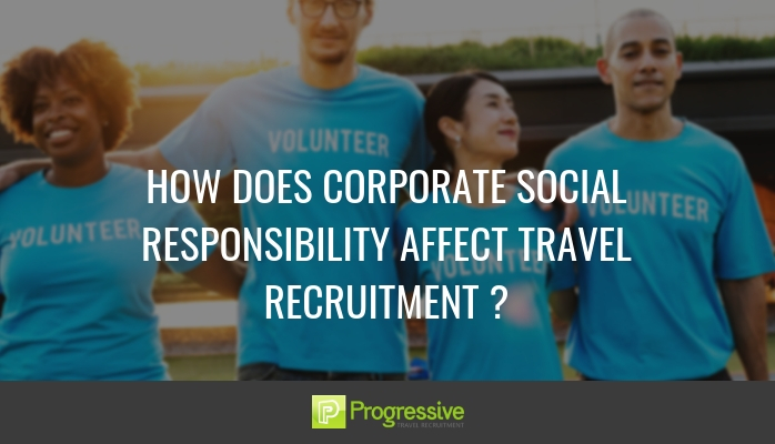 Corporate Social Responsibility blog. Progressive Travel Recruitment.v2