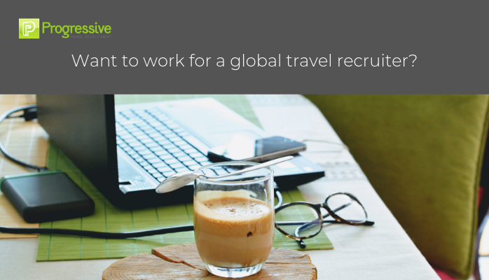 blog want to work for a global travel recruiter progressive travel recruitment travel industry global travel recruitment travel jobs uk