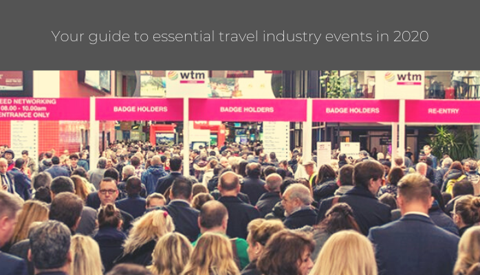 Your guide to essential travel industry events in 2020 progressive travel recruitment blog
